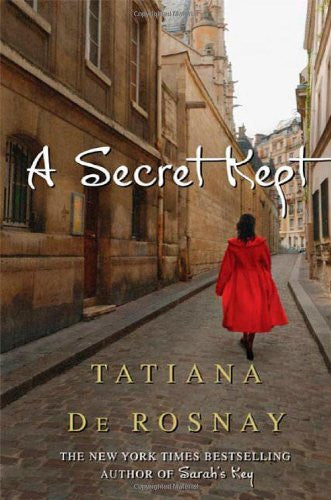A Secret Kept: A Novel by de Rosnay, Tatiana