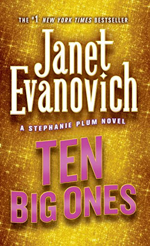 Ten Big Ones (Stephanie Plum, No. 10) (Stephanie Plum Novels) by Evanovich, J...