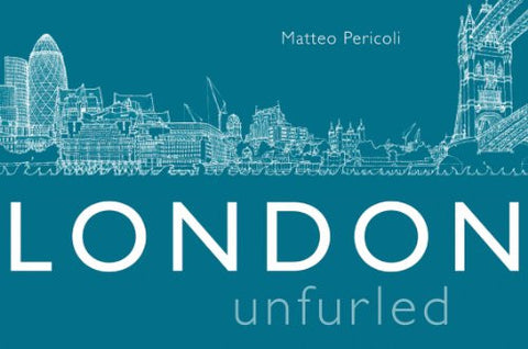 London Unfurled [Hardcover] by Pericoli, Matteo