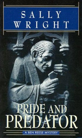 Pride and Predator (Ben Reese Mysteries (Ballantine)) by Wright, Sally
