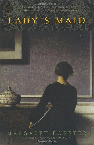 Lady's Maid: A Novel [Paperback] by Forster, Margaret