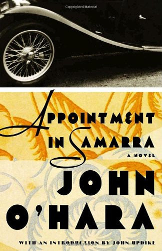 Appointment in Samarra: A Novel by O'Hara, John