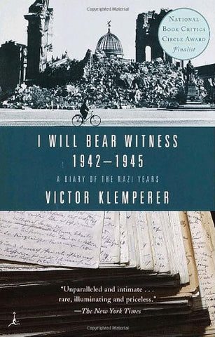 I Will Bear Witness 1942-1945: A Diary of the Nazi Years [Paperback] by Victo...