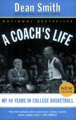 A Coach's Life [Paperback] by Smith, Dean; Kilgo, John; Jenkins, Sally