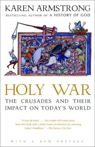 Holy War: The Crusades and Their Impact on Today's World [Paperback] by Armst...