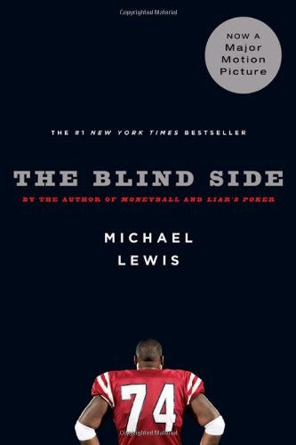 The Blind Side: Evolution of a Game [Hardcover] by Lewis, Michael