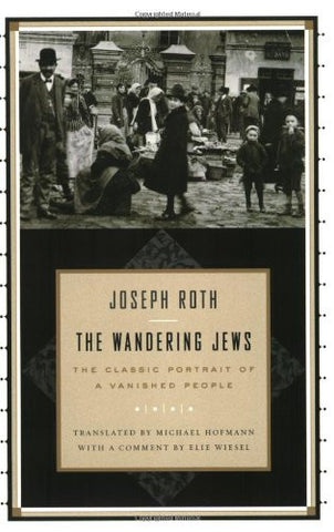 The Wandering Jews [Paperback] by Roth, Joseph; Hofmann, Michael