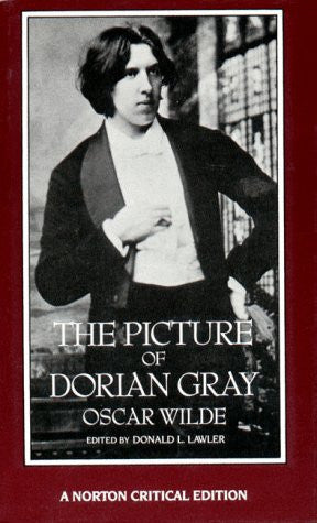 The Picture of Dorian Gray: Authoritative Texts, Backgrounds, Reviews and Rea...