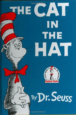 The Cat in the Hat [Hardcover] by Seuss, Dr.