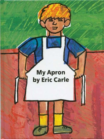 My Apron [Hardcover] by Carle, Eric