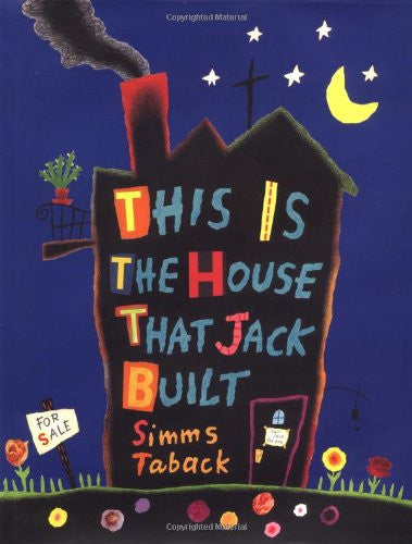 This Is The House That Jack Built by Taback, Simms