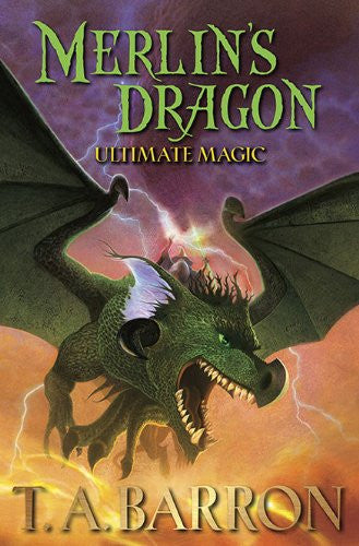Merlin's Dragon, Book 3: Ultimate Magic [Hardcover] by Barron, T. A.