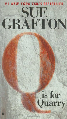 """Q"" is for Quarry (A Kinsey Millhone Mystery, Book 17) [Print] by Grafton, Sue"