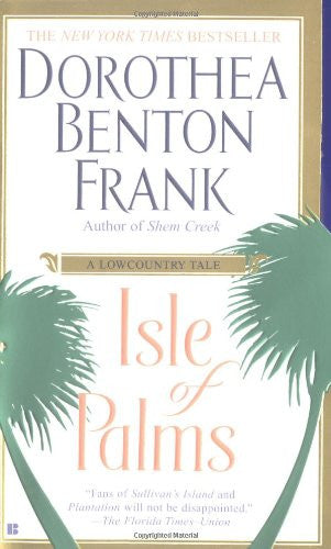 Isle of Palms by Frank, Dorothea Benton