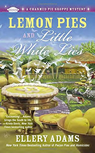 Lemon Pies and Little White Lies (A Charmed Pie Shoppe Mystery) by Adams, Ellery