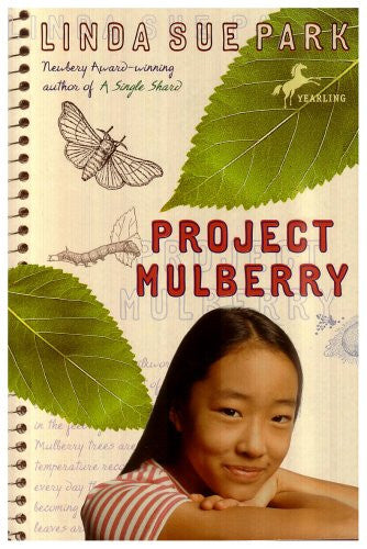 Project Mulberry [Paperback] by Park, Linda Sue
