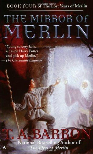 The Mirror of Merlin (Lost Years of Merlin Book Four) by Barron, T. A.