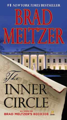 The Inner Circle (The Culper Ring Series) by Meltzer, Brad