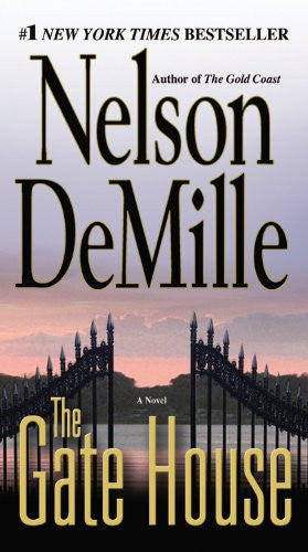 The Gate House [Mass Market Paperback] by DeMille, Nelson