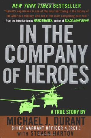 In the Company of Heroes by Durant, Michael J.; Hartov, Steven