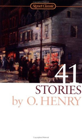 41 Stories (Signet Classics) by Henry, O.