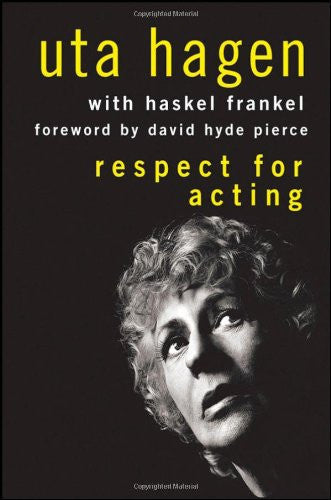 Respect for Acting [Hardcover] by Hagen, Uta; Pierce, David Hyde; Frankel, Ha...