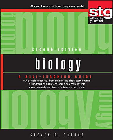 Biology: A Self-Teaching Guide, 2nd edition [Paperback] by Garber, Steven Daniel