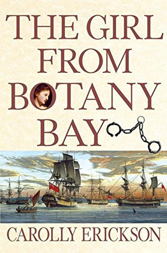 The Girl From Botany Bay [Hardcover] by Erickson, Carolly