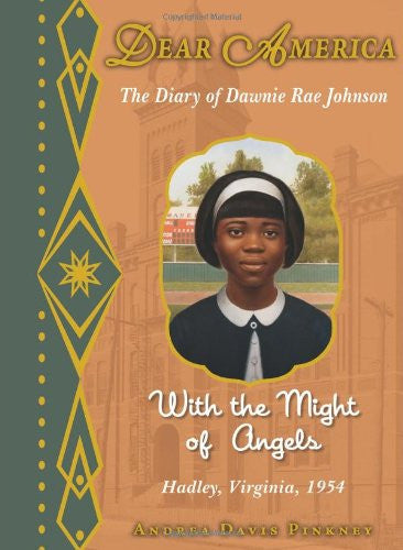 Dear America: With the Might of Angels [Hardcover] by Pinkney, Andrea Davis