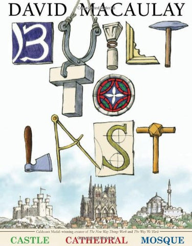 Built to Last [Hardcover] by Macaulay, David