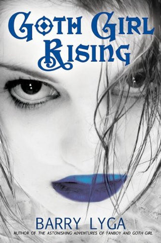 Goth Girl Rising [Paperback] by Lyga, Barry