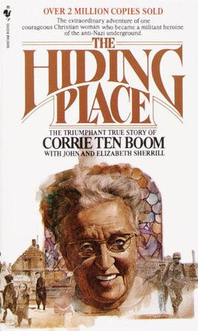The Hiding Place [Mass Market Paperback] by Corrie Ten Boom; John Sherrill; E...