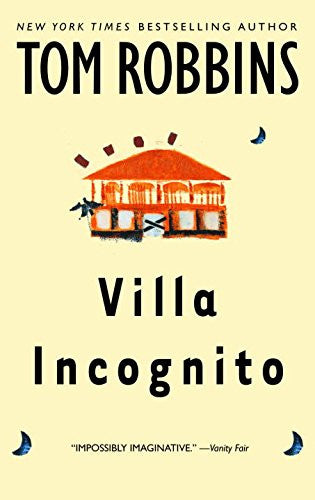 Villa Incognito [Paperback] by Robbins, Tom