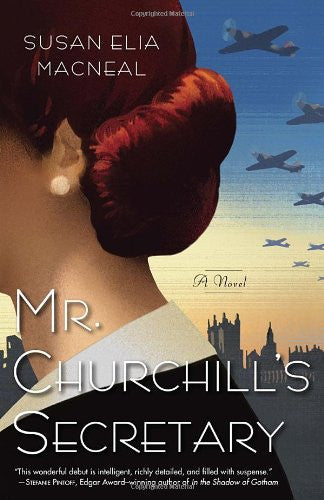 Mr. Churchill's Secretary: A Maggie Hope Mystery [Paperback] by MacNeal, Susa...