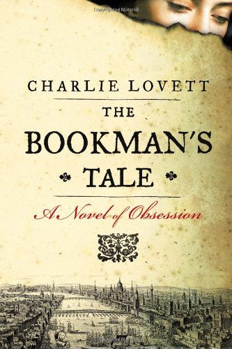 The Bookman's Tale [Hardcover] by Lovett, Charlie