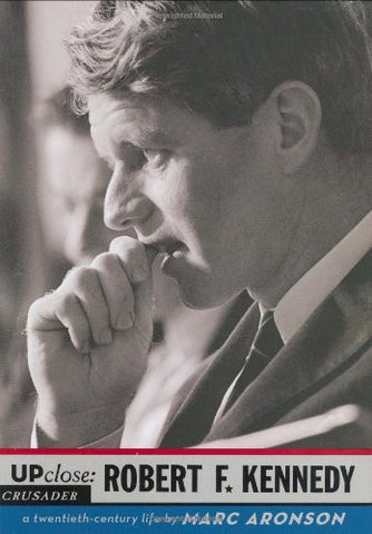 Robert F. Kennedy (Up Close) by Marc Aronson
