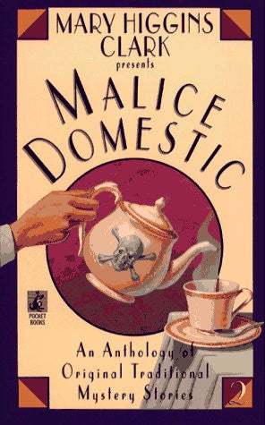 Malice Domestic 2 by Martin Greenberg; Mary Higgins Clark