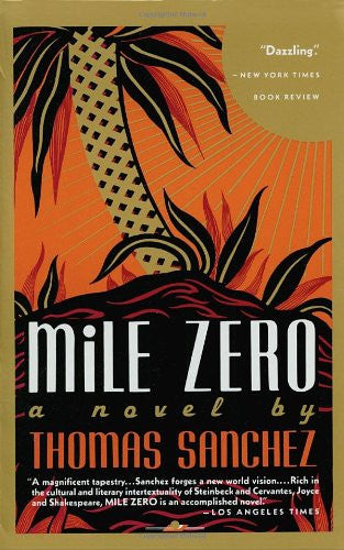 Mile Zero [Paperback] by Sanchez, Thomas
