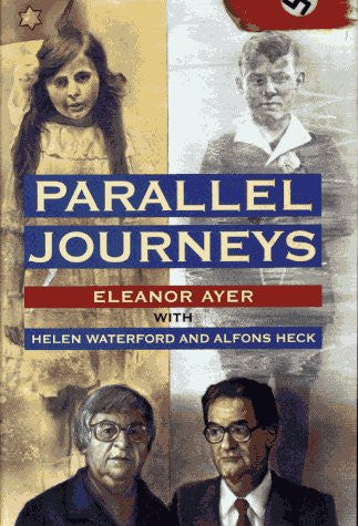 Parallel Journeys by Ayer, Eleanor H.