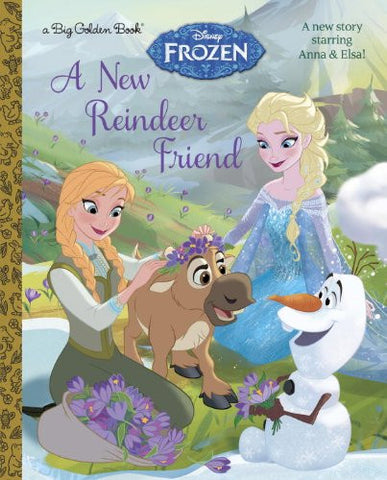 A New Reindeer Friend (Disney Frozen) (Big Golden Book) [Hardcover] by RH Disney