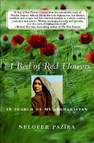 A Bed of Red Flowers: In Search of My Afghanistan [Deckle Edge] [Paperback] b...