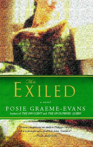 The Exiled: Anne Trilogy Book Two [Paperback] by Graeme-Evans, Posie