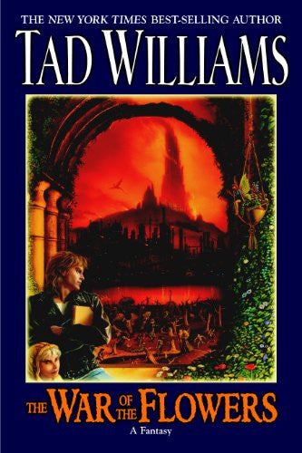 The War of the Flowers [Mass Market Paperback] by Williams, Tad