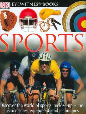 DK Eyewitness Books: Sports [Hardcover] by Hammond, Tim