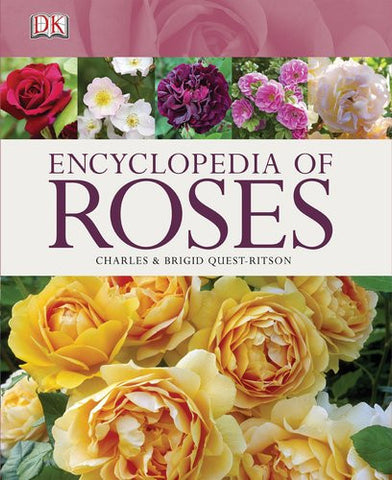 Encyclopedia of Roses [Hardcover] by Quest-ritson, Charles