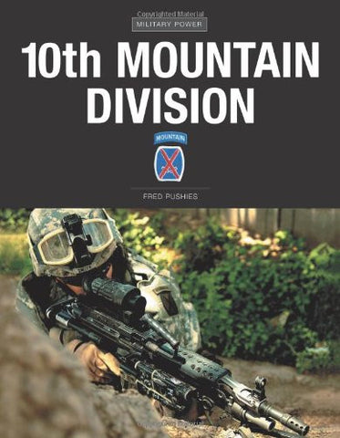 10th Mountain Division (Military Power) by Pushies, Fred