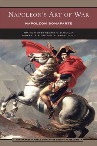 Napoleon's Art of War (Barnes & Noble Library of Essential Reading) [Paperbac...