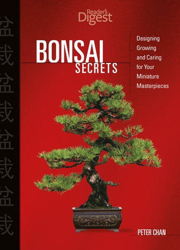 Bonsai Secrets by Chan, Peter
