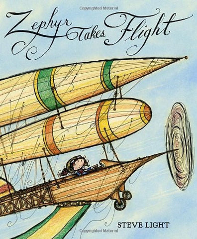 Zephyr Takes Flight [Hardcover] by Light, Steve