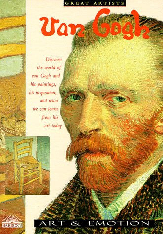 Vincent Van Gogh: Art and Emotions (Great Artists) by Spence, David
